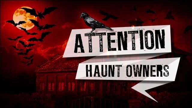 Attention Arizona Haunt Owners